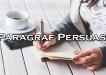 Jenis Dan Tujuan Paragraf Persuasi